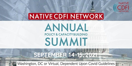 Native CDFI Network - Annual Policy & Capacity Building Summit 2021 tickets