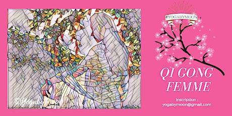 ATELIER BY MOON - YOGA de SANTÉ - {QI GONG FEMME} tickets