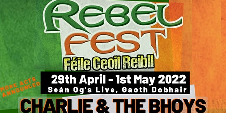 Rebel Fest Donegal 2022 tickets