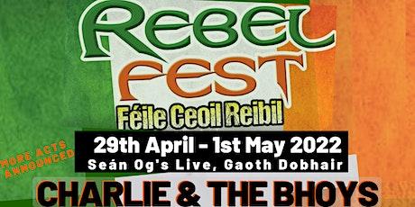 Rebel Fest Donegal 2022 Tickets