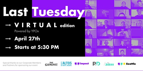 Last Tuesday - April   a (Virtual) Happy Hour tickets