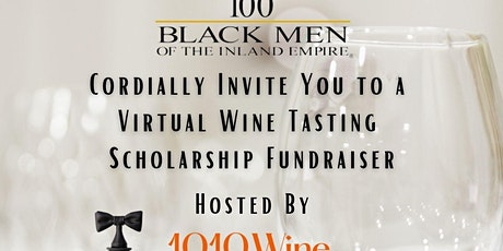 100 BMIE Virtual Wine Tasting Scholarship Endowment Campaign tickets