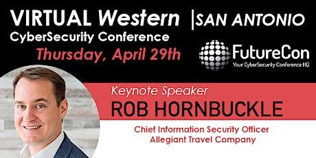 VIRTUAL Western | San Antonio CyberSecurity Conference tickets