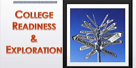 College Readiness Academy Workshop Series: College Readiness & Exploration tickets