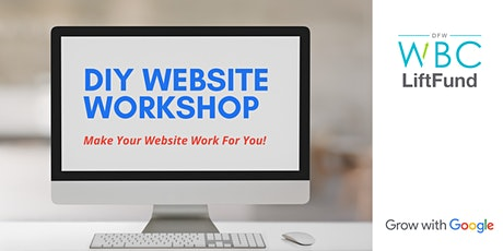 Do It Yourself Website Workshop: Make Your Website Work For You! tickets