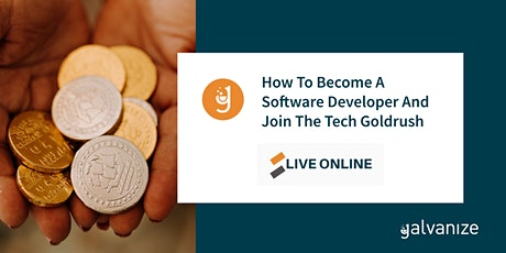 How To Become A Software Developer And Join The Tech Goldrush tickets