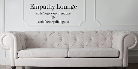 Empathy Lounge - Ignite your empathy Tickets