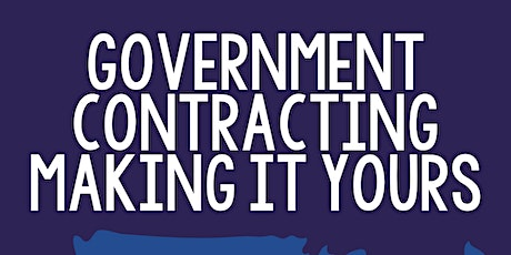 Government Contracting - Making it Yours tickets