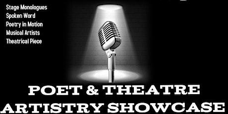 Poet & Theatre Artistry Showcase tickets