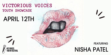 Victorious Voices Night 1: High School Showcase + Feature Nisha Patel! tickets
