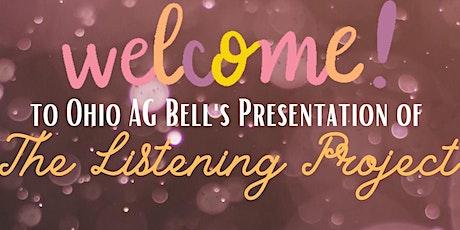 Ohio AG Bell Presents: The Listening Project biglietti
