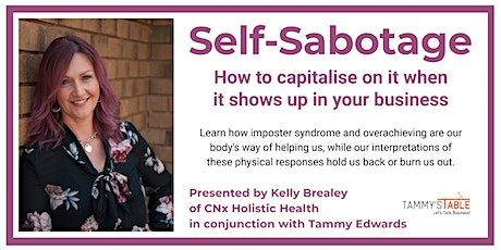 Self-Sabotage: How to capitalise on it when it shows up in your business tickets