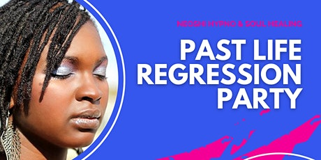 Past Life Regression Party - May 2021 tickets