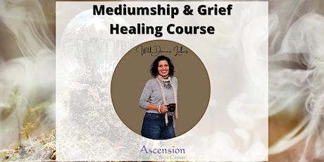 Mediumship, Grief and Forgiveness Healing tickets
