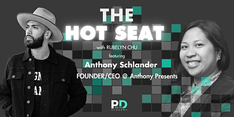The Hot Seat: Anthony Schlander | Founder/CEO @ Anthony Presents tickets