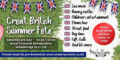 Great British Summer Fete tickets