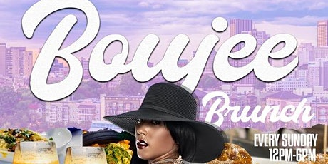 Atlanta's #1 Brunch Boujee Brunch @Lily's tickets