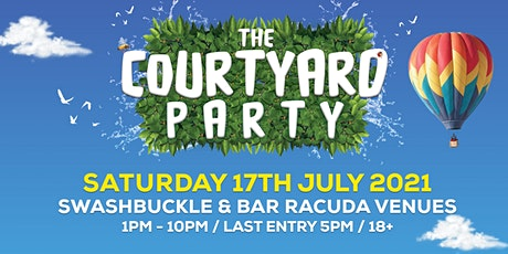 The Courtyard Party 2021 tickets