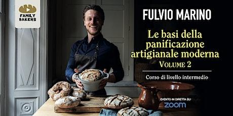 FULVIO MARINO -  Le basi della panificazione artigianale moderna VOLUME 2 biglietti