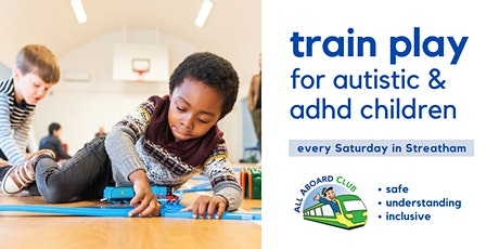 Train play sessions for autistic/ADHD children [Streatham] tickets
