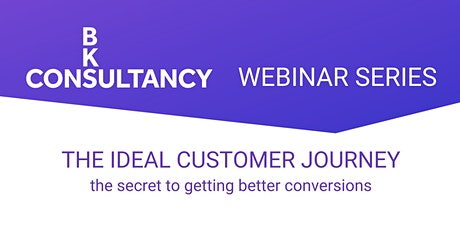 WEBINAR:  The Ideal Customer Journey tickets