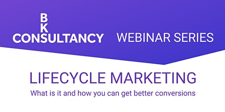 WEBINAR:  How lifecycle marketing can increase your conversions tickets