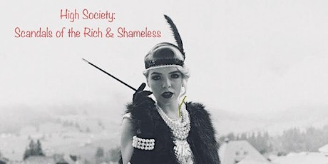 Scandals of the Rich & Shameless  - Call 07861821079 before Booking tickets