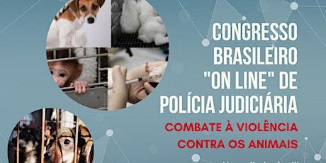 """I Cong. Bras. """"online"""" de Pol. Judiciária e Defesa bilhetes"""