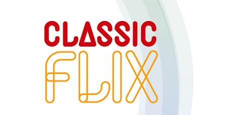 Classic Flix tickets