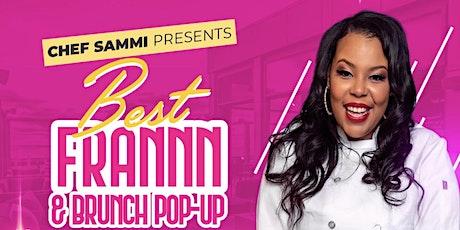 BEST FRANN & BRUNCH POP-UP tickets