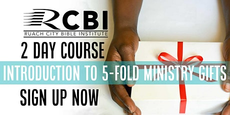 Introduction To 5 Fold Ministry Gifts - Teacher Module tickets