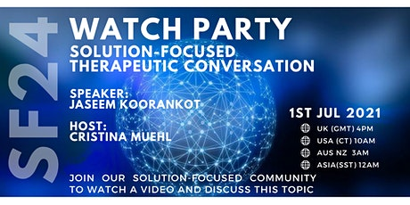 Watch party - Solution-Focused Therapeutic Conversation tickets