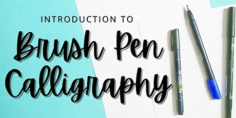 Introduction to Modern (Brush Pen) Calligraphy - VIRTUAL - Toronto, Canada tickets