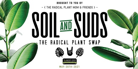 Soil & Suds The Radical Plant Swap III tickets