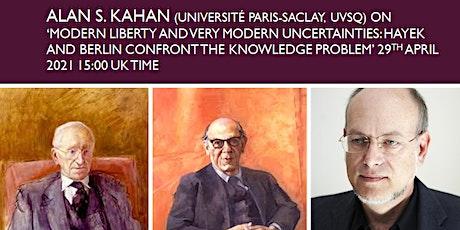 Alan Kahan on Hayek and Berlin: PSA Modern Liberty Specialist Group Meeting tickets
