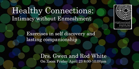 Healthy Connections: Intimacy without Enmeshment tickets