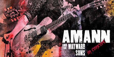 AMANN & THE WAYWARD SONS in concert entradas