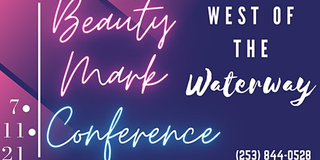 Beauty Mark Women's Conference 2021 tickets