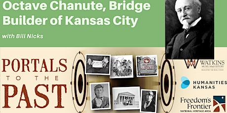 Octave Chanute, Kansas City's Great Engineer tickets