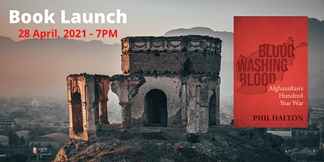 Virtual Book Launch: Blood Washing Blood - Afghanistan's Hundred-Year War tickets