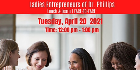FACE-TO- FACE, Ladies Entrepreneurs of Dr. Phillips tickets