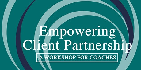 Empowering Client Partnership Workshop tickets