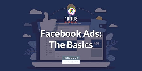 Facebook Ads: The Basics Tickets