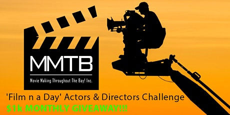 OAKLAND-'Film n a Day' Actors and Directors Challenge- $1,000 Award tickets