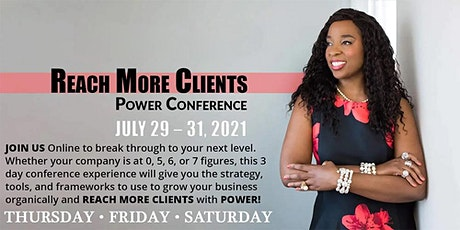 Reach More Clients Power Conference tickets