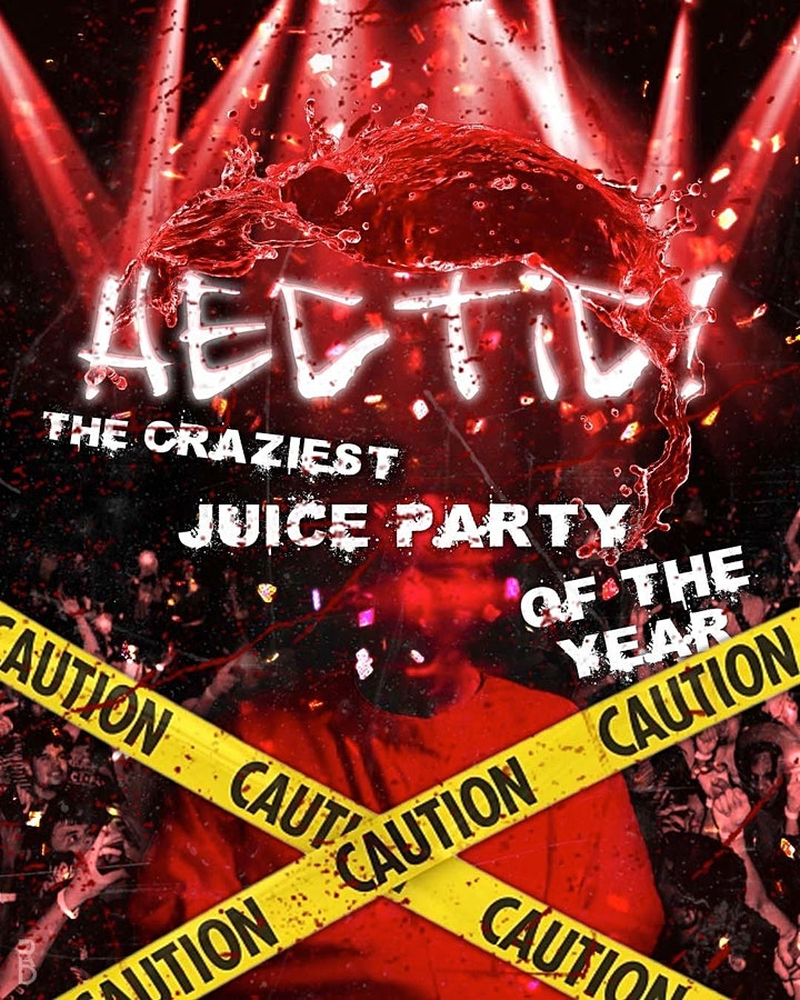 HECTIC JUICE PARTY image