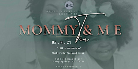 Mommy and Me Tea Party tickets