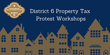 District 6 Property Tax Workshop tickets