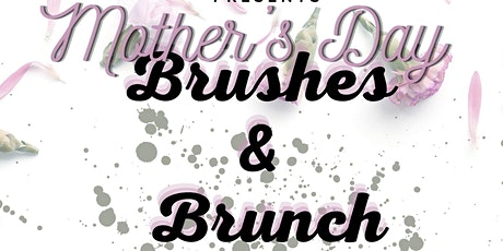 Mother's Day Brushes & Brunch tickets
