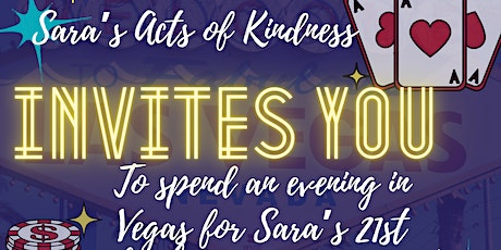 Sara's 21st Birthday Vegas Night Fundraiser tickets